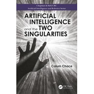 Artificial Intelligence and the Two Singularities (BOK)
