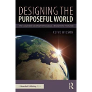 Designing the Purposeful World (BOK)