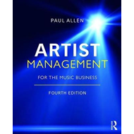 Artist Management for the Music Business (BOK)