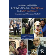 Animal-Assisted Interventions for Emotional and Mental Healt (BOK)