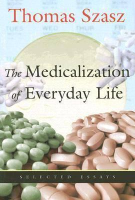 Medicalization of Everyday Life (BOK)