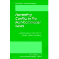 Preventing Conflict in the Post-communist World (BOK)