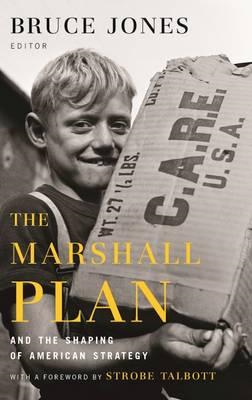 Marshall Plan and the Shaping of American Strategy (BOK)