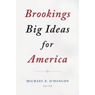 Brookings Big Ideas for America (BOK)