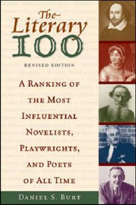 The Literary 100: A Ranking of the Most Influential Novelists, Playwrights, and Poets of All Time (BOK)