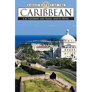 A Brief History of the Caribbean (BOK)