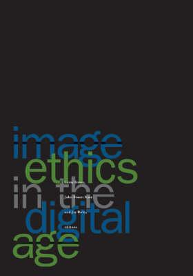 Image Ethics in the Digital Age (BOK)