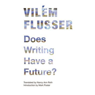 Does Writing Have a Future? (BOK)