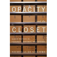 Opacity and the Closet (BOK)