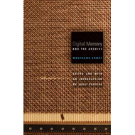 Digital Memory and the Archive (BOK)