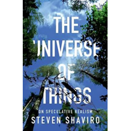 The Universe of Things: On Speculative Realism (BOK)