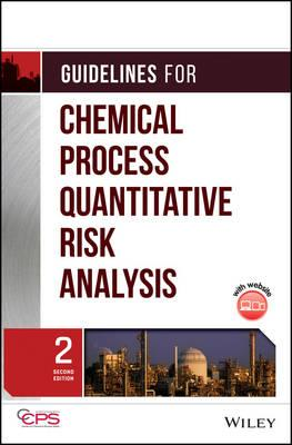Guidelines for Chemical Process Quantitative Risk Analysis (BOK)