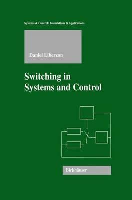 Switching in Systems and Control (BOK)