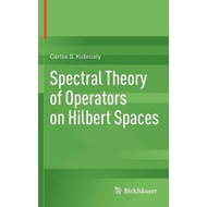 Spectral Theory of Operators on Hilbert Spaces (BOK)