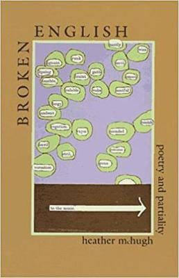 Broken English: Poetry and Partiality (BOK)