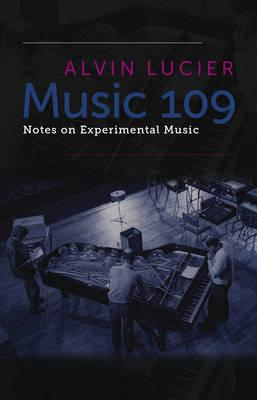 Music 109: Notes on Experimental Music (BOK)