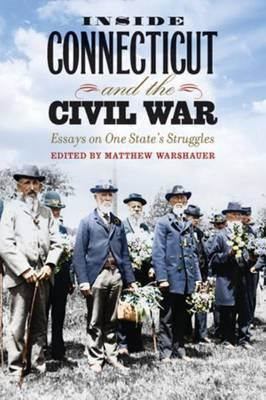 Inside Connecticut and the Civil War (BOK)