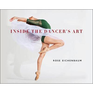 Inside the Dancer's Art (BOK)