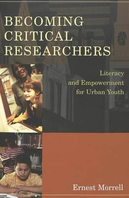 Becoming Critical Researchers: Literacy and Empowerment for Urban Youth (BOK)