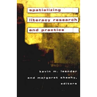 Spatializing Literacy Research and Practice (BOK)