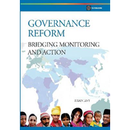 Governance Reform: Bridging, Monitoring, and Action (BOK)