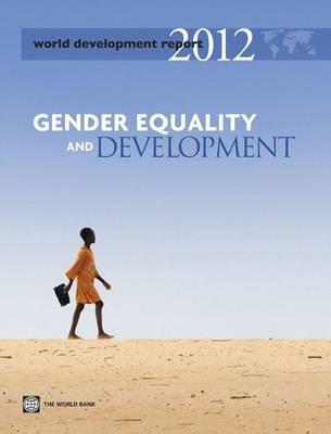 World Development Report: Gender Equality and Development: 2012 (BOK)