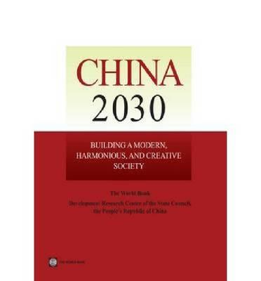 China 2030: Building a Modern, Harmonious, and Creative High-Income Society (BOK)