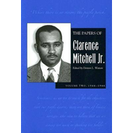 The Papers of Clarence Mitchell Jr.: 1944-1946: v. 2 (BOK)