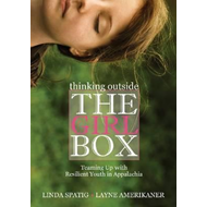 Thinking Outside the Girl Box: Teaming Up with Resilient Youth in Appalachia (BOK)