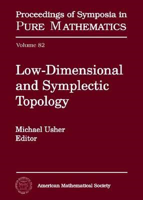 Low-Dimensional and Symplectic Topology