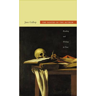 The Deaths of the Author: Reading and Writing in Time (BOK)