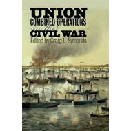 Union Combined Operations in the Civil War (BOK)