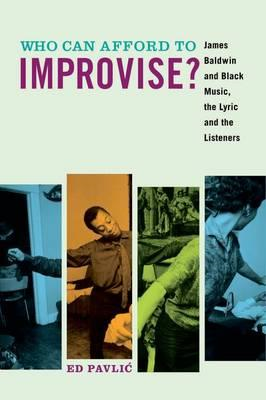 Who Can Afford to Improvise? (BOK)