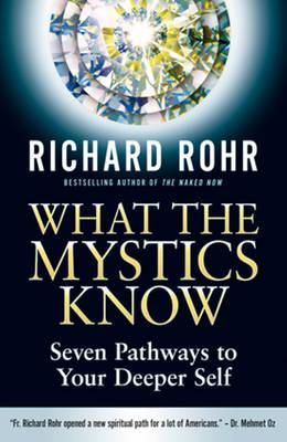 What the Mystics Know (BOK)