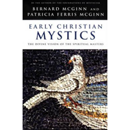 Early Christian Mystics (BOK)