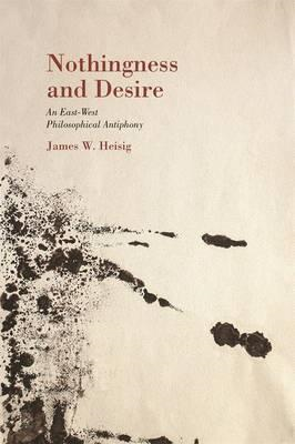 Nothingness and Desire (BOK)