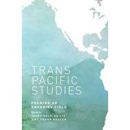 Transpacific Studies: Framing an Emerging Field (BOK)