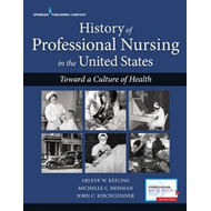 History of Professional Nursing in the United States (BOK)