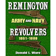 Remington Army and Navy Revolvers 1861-1888 (BOK)