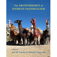 Archaeology of Andean Pastoralism (BOK)