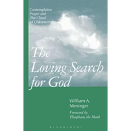 "The Loving Search for God: Contemplative Prayer and the ""Cloud of Unknowing"" (BOK)"