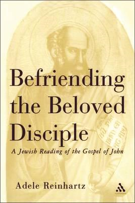 Befriending the Beloved Disciple: A Jewish Reading of the Gospel of John (BOK)