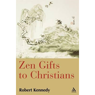 Zen Gifts to Christians (BOK)