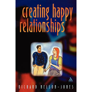 Creating Happy Relationships: a Guide to Partner Skills (BOK)