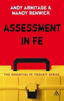 Assessment in FE: A Practical Guide for Lecturers (BOK)