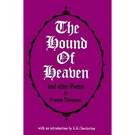 Hound of Heaven and Other Poems (BOK)