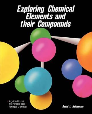 Exploring Chemical Elements and Their Compounds (BOK)