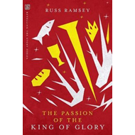 Passion of the King of Glory (BOK)