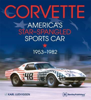 Corvette - America's Star-Spangled Sports Car 1953-1982 (BOK)