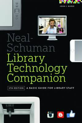 Neal-Schuman Library Technology Companion (BOK)